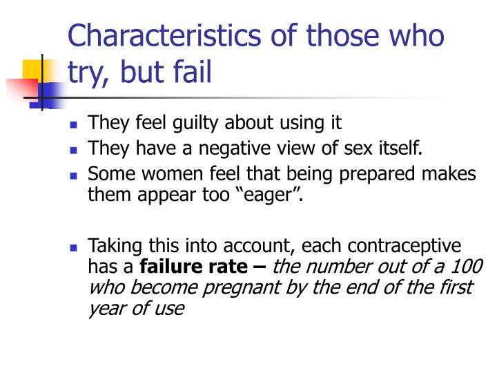 Characteristics of those who try, but fail