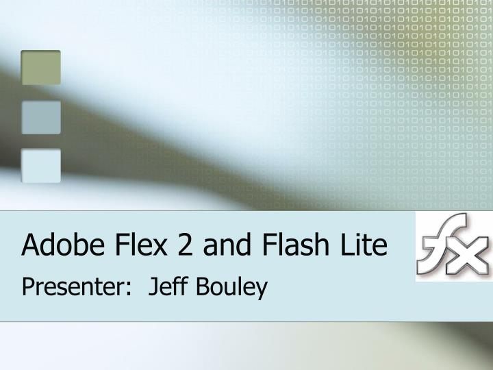 Adobe flex 2 and flash lite