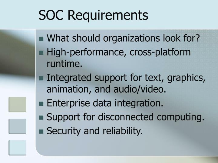 SOC Requirements