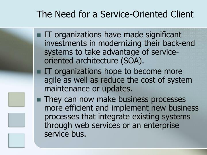 The Need for a Service-Oriented Client