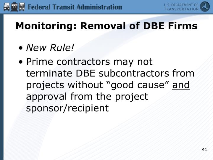 Monitoring: Removal of DBE Firms