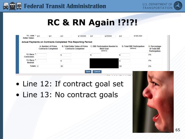 RC & RN Again !?!?!