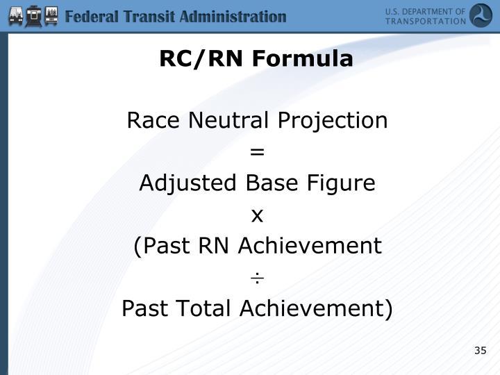 RC/RN Formula