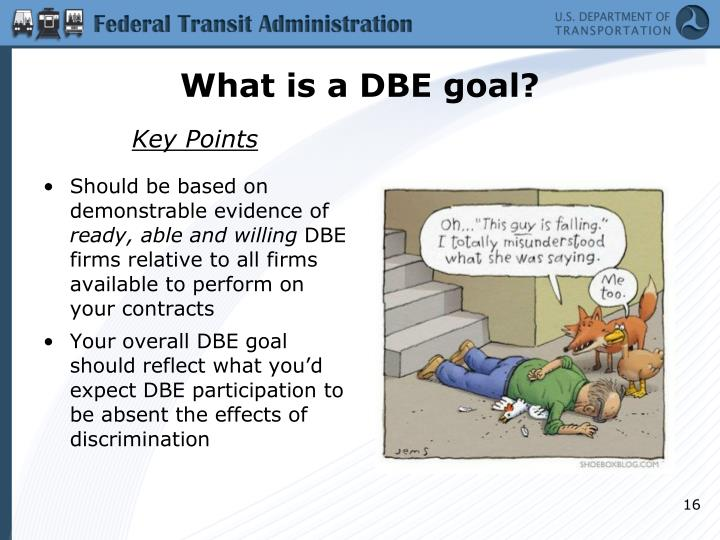 What is a DBE goal?