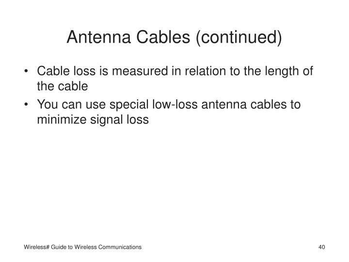 Antenna Cables (continued)