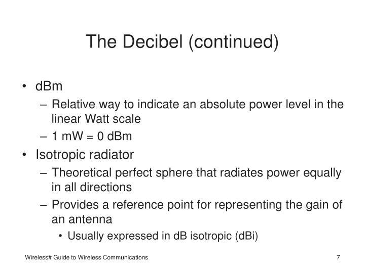 The Decibel (continued)