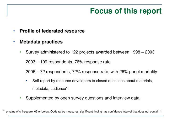 Focus of this report