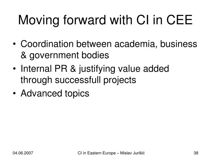 Moving forward with CI in CEE