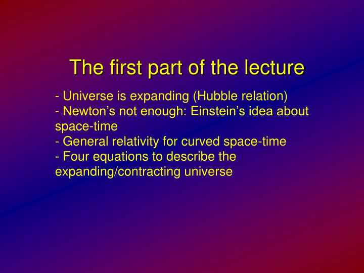 The first part of the lecture