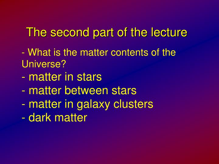 The second part of the lecture
