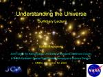 understanding the universe summary lecture