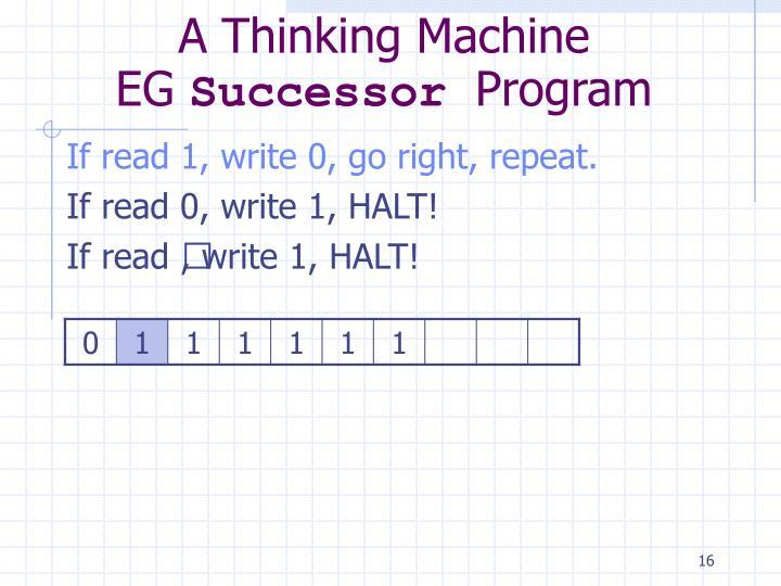 A Thinking Machine