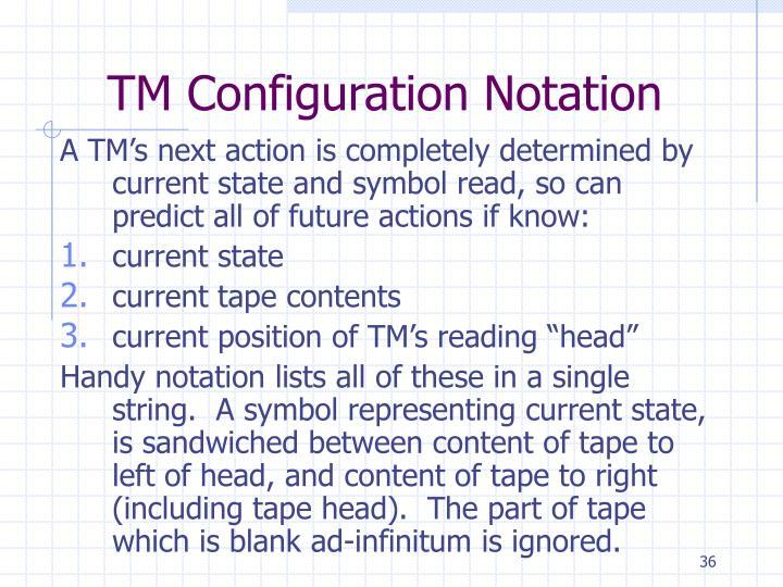 TM Configuration Notation