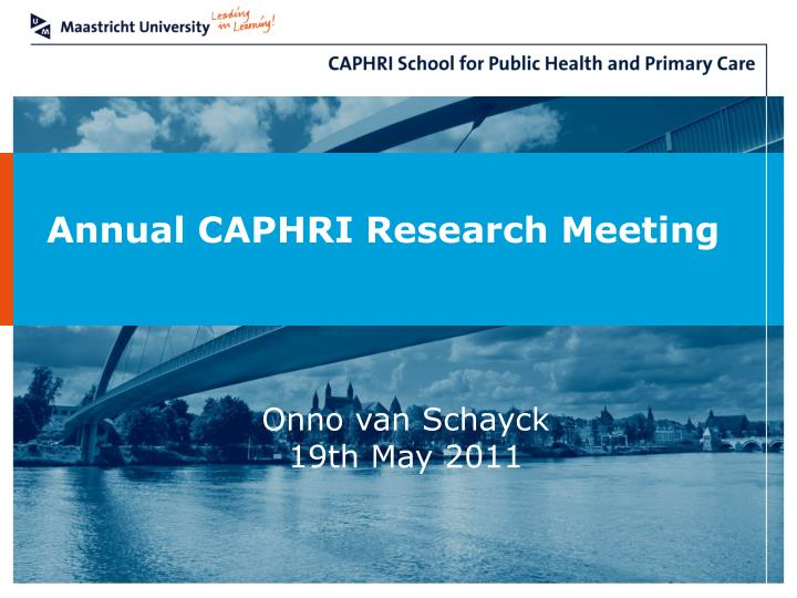 Annual CAPHRI Research Meeting