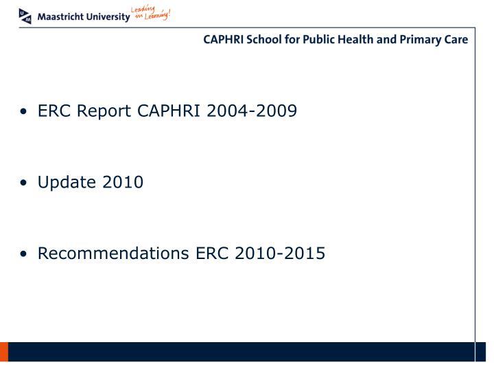 ERC Report CAPHRI 2004-2009