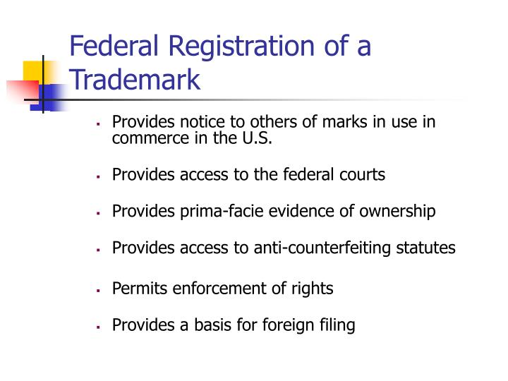 Federal Registration of a Trademark