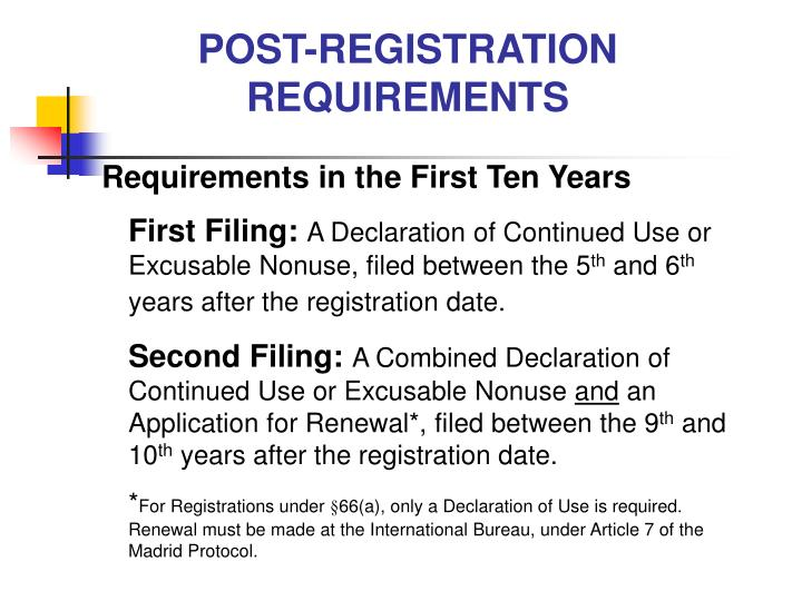 POST-REGISTRATION REQUIREMENTS