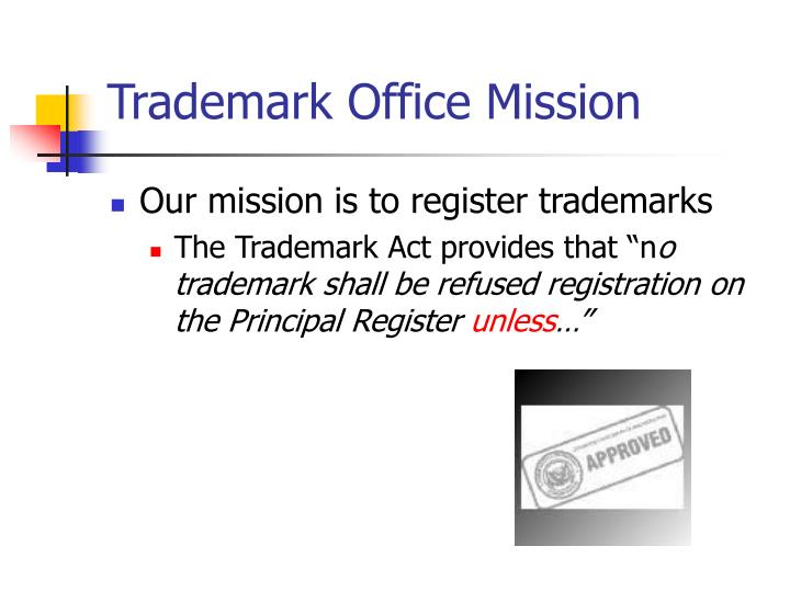 Trademark Office Mission
