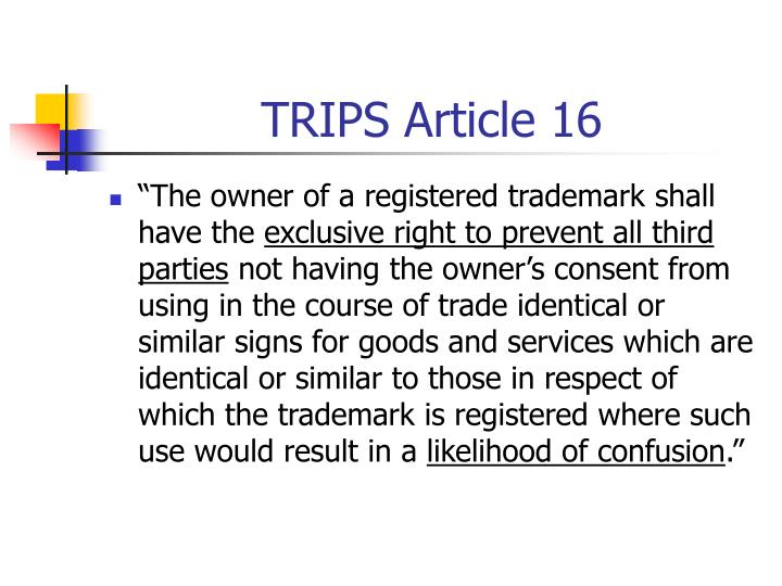 TRIPS Article 16