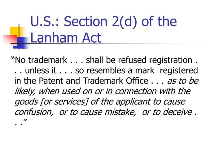 U.S.: Section 2(d) of the Lanham Act