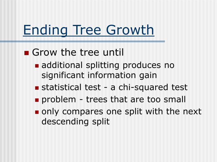 Ending Tree Growth