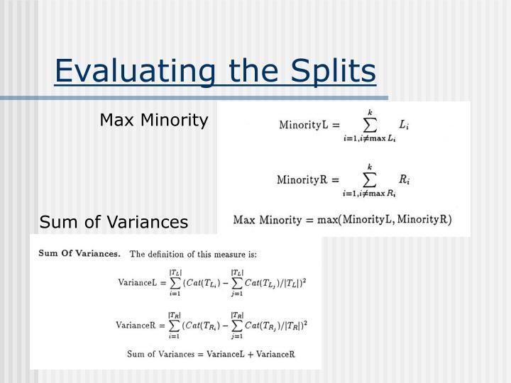 Evaluating the Splits