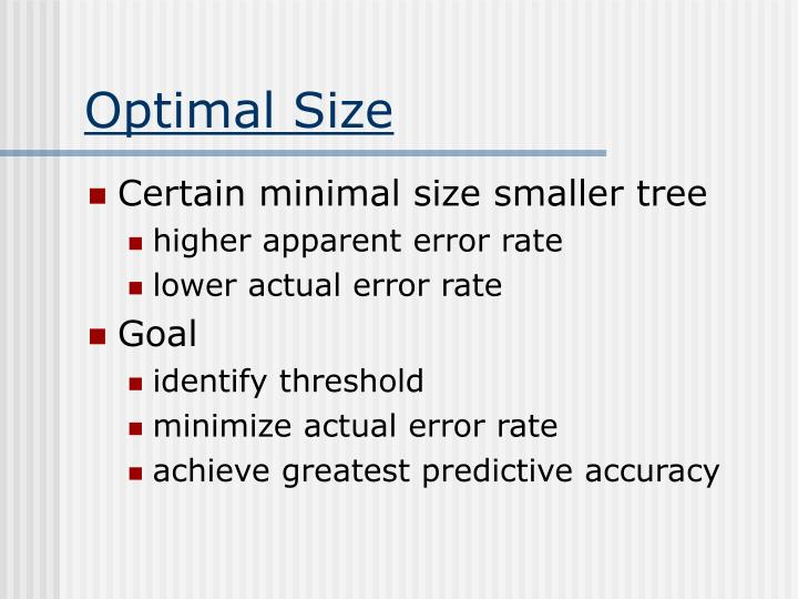Optimal Size