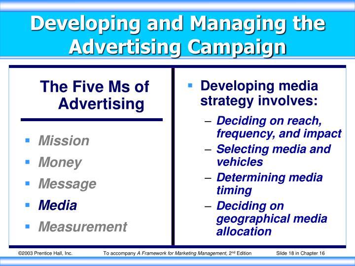 Developing media strategy involves: