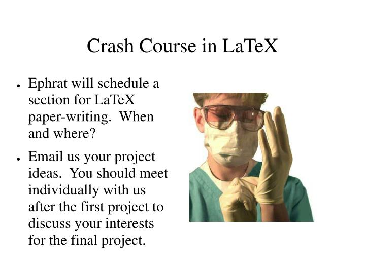 Crash Course in LaTeX