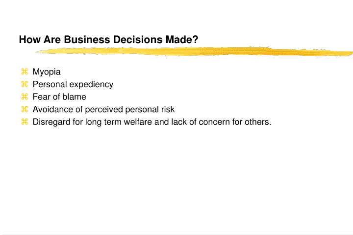 How Are Business Decisions Made?