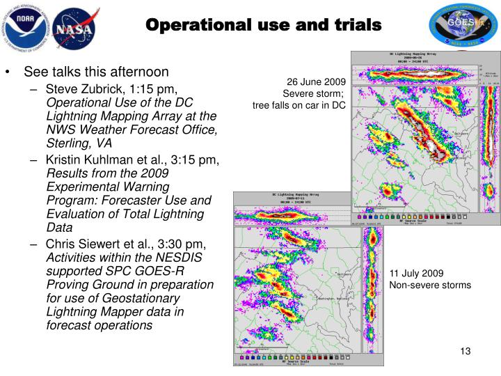 Operational use and trials