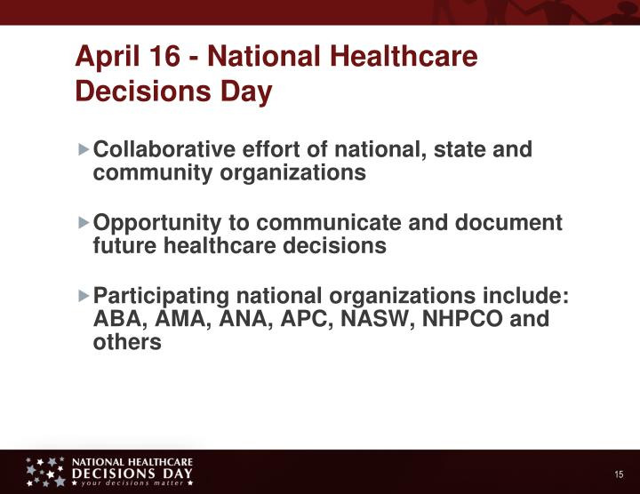 April 16 - National Healthcare Decisions Day
