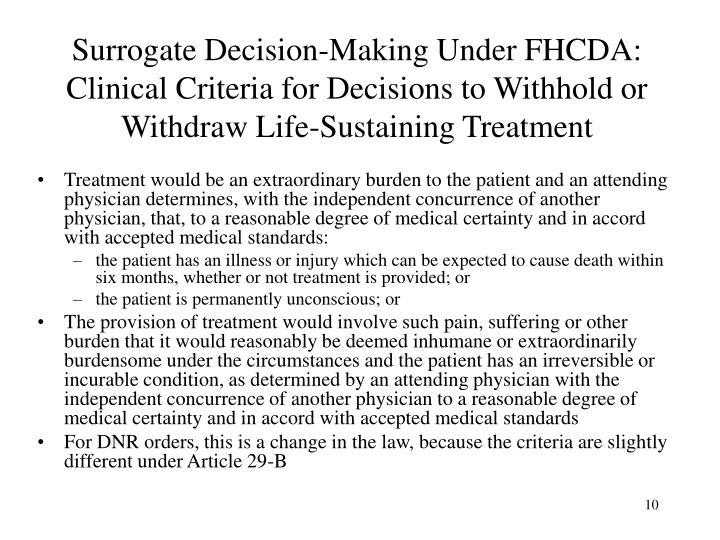Surrogate Decision-Making Under FHCDA: Clinical Criteria for Decisions to Withhold or Withdraw Life-Sustaining Treatment