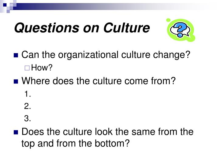 Questions on Culture