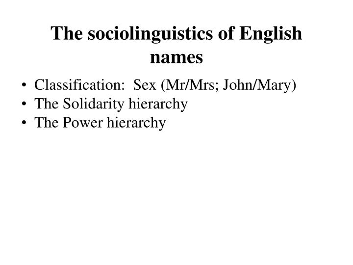 The sociolinguistics of English names