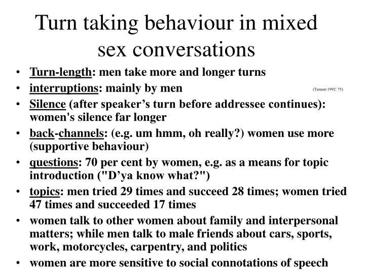 Turn taking behaviour in mixed sex conversations