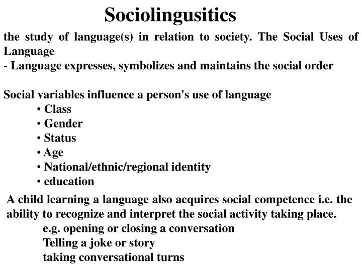Sociolingusitics