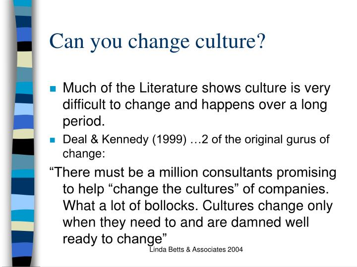 Can you change culture?