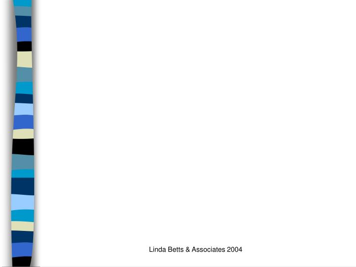 Linda Betts & Associates 2004