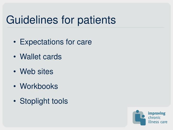 Guidelines for patients