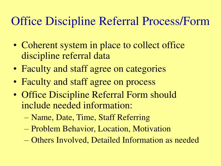 Office Discipline Referral Process/Form