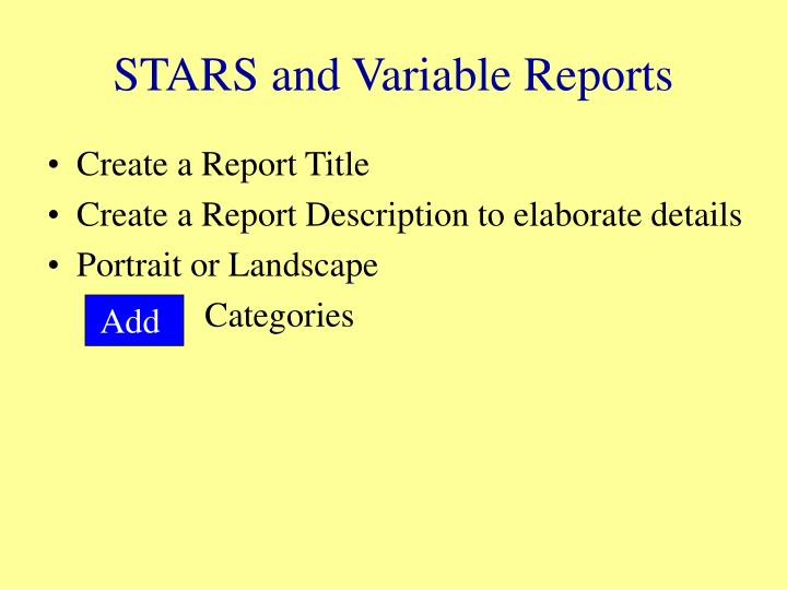 STARS and Variable Reports