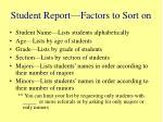 student report factors to sort on