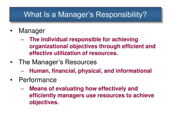 What is a manager s responsibility