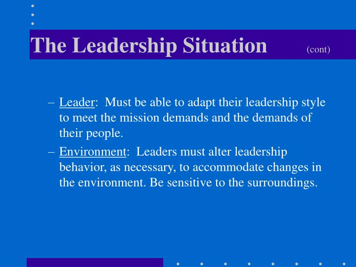 The Leadership Situation