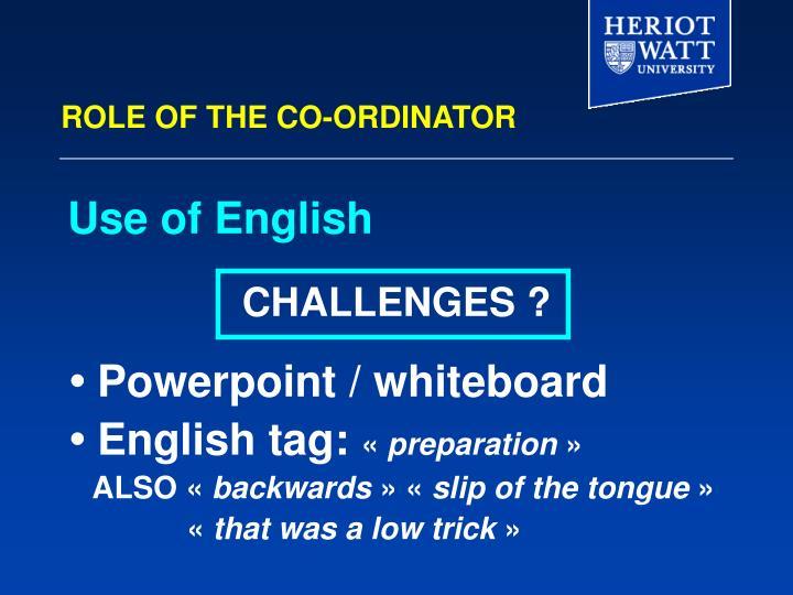 ROLE OF THE CO-ORDINATOR