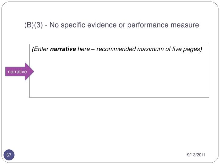 (B)(3) - No specific evidence or performance measure