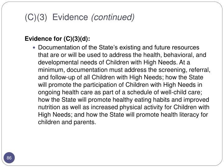 (C)(3)  Evidence