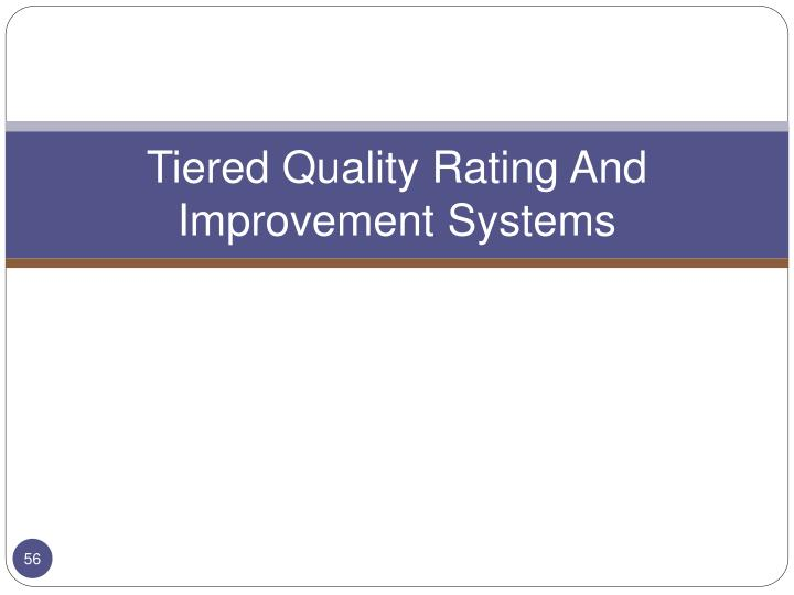 Tiered Quality Rating And Improvement Systems