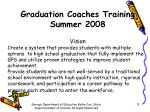 graduation coaches training summer 20083